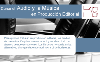 produccion editorial, audio, musica, curso audio, curso musica, curso produccion editorial